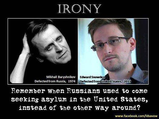 Irony. . Remember When 'Russians used to come seeking asylum in the United states, instead of the ether way amend? wwy. fac P. book sorrt/ l deaves. Someone please rationalize the hatred for Snowden? I mean the government was breaching the privacy of it's people with Orwellian style monitoring and when he al