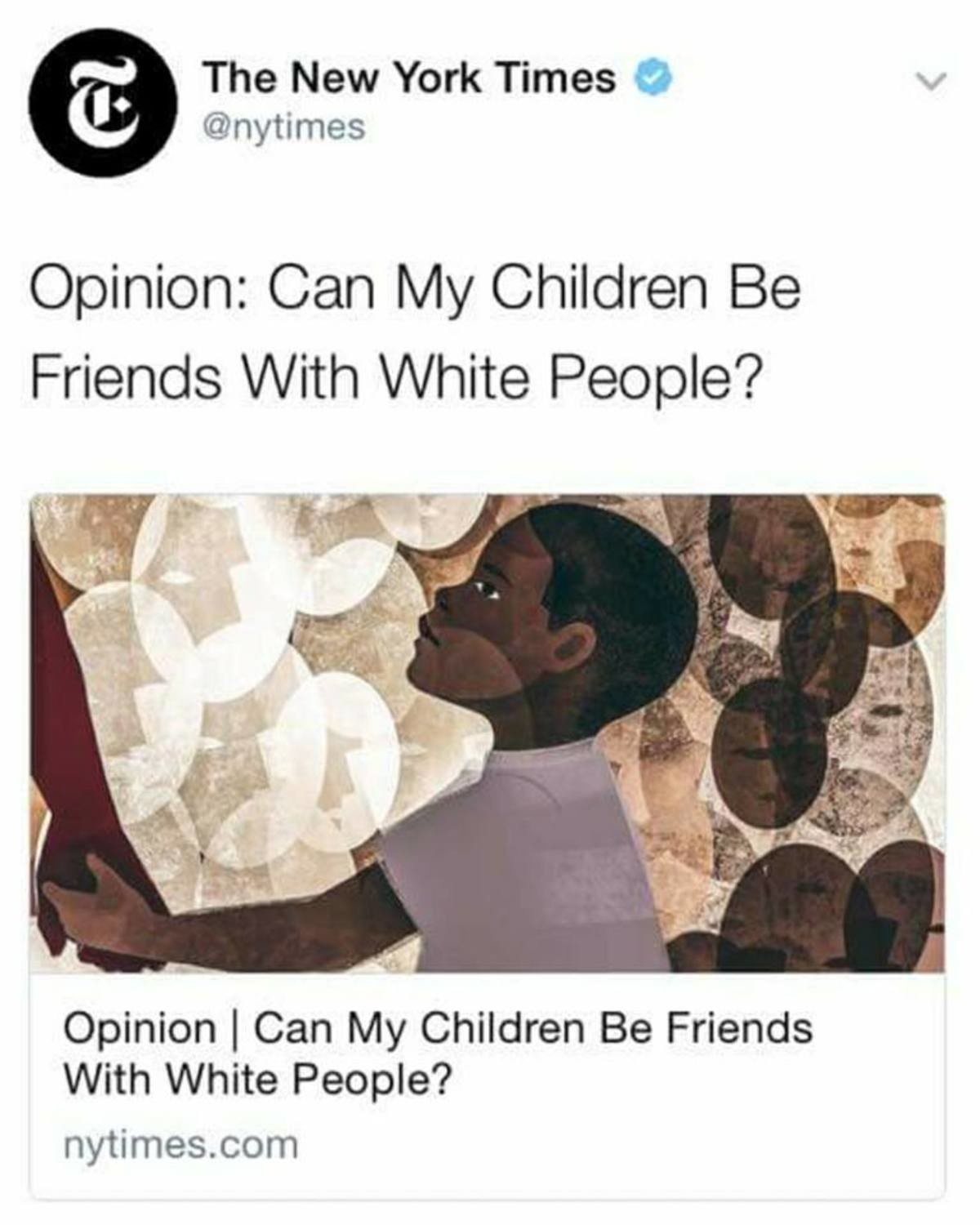 It's not if it's against white people. . The blew York Tienes tti) 'N, p'' Opinion: (Chian / / Children Be Friends / N/ ith / N/ rite) People? Opinion I Can IN/