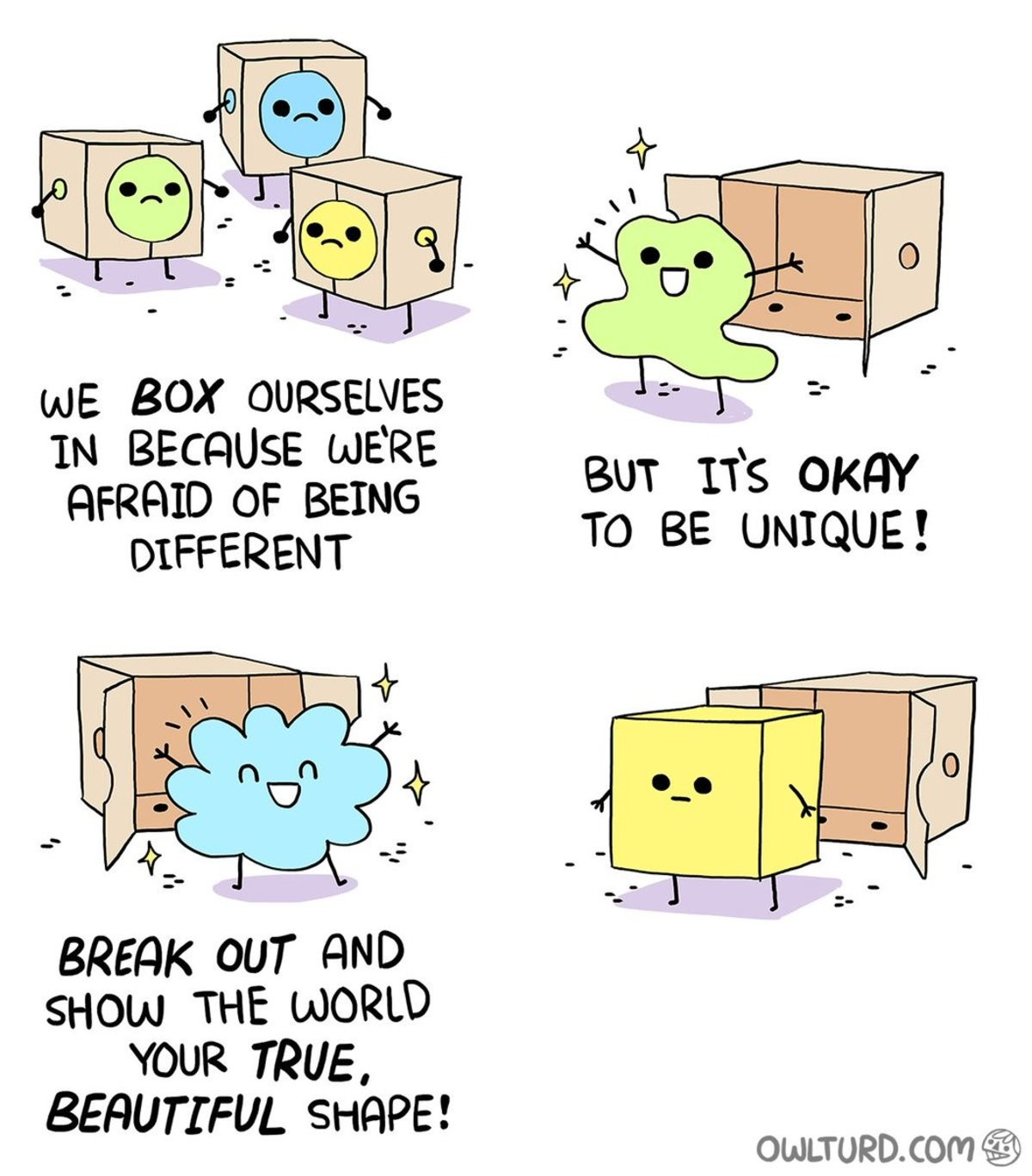 I've become one with the mediocre. .. We know what really happens when we come out of our boxes
