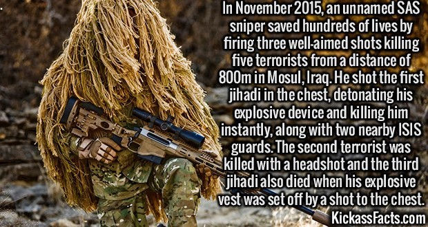 Kickass Fact Comp #36. http://www.express.co.uk/news/world/626351/Hero-SAS-sniper-foils-terror-attack-by-killing-five-extremists-with-just-THREE-bullets http://