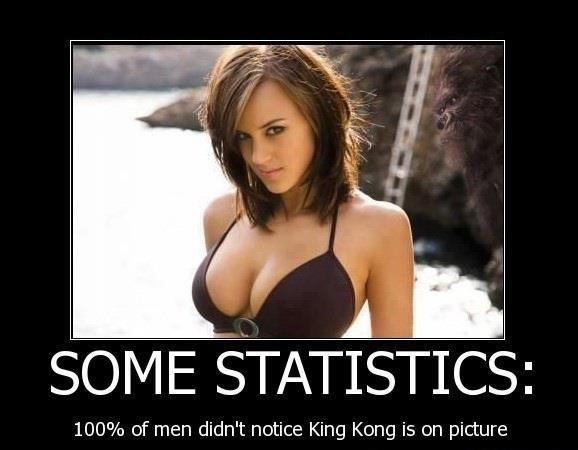 king kung. . SOME STATISTICS;: 1000/ o of men didn' t notice King Kong is on picture. thats ebcause hes camouflaged and the woman is in major contrast to the background, ANYTHNG wouldve seen her first