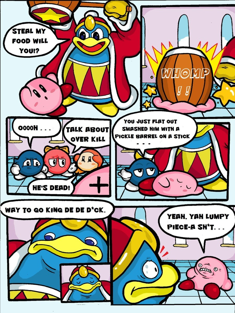 """Kirby Smashed. Everyone being rude here. . 0000! -I """" . """" """"rlrlrlr sauna» Hill ttm' llil II Till! -I. Tillie LUMP? I. >When Kirby comes steak your food and breaks your , and you're still the bad guy"""
