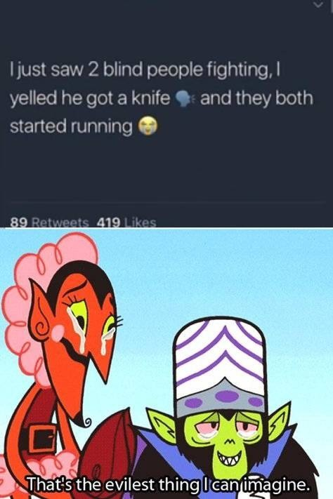 knife. .. Nah he broke up a fight through deception, that's Chaotic Good if I've ever seen it