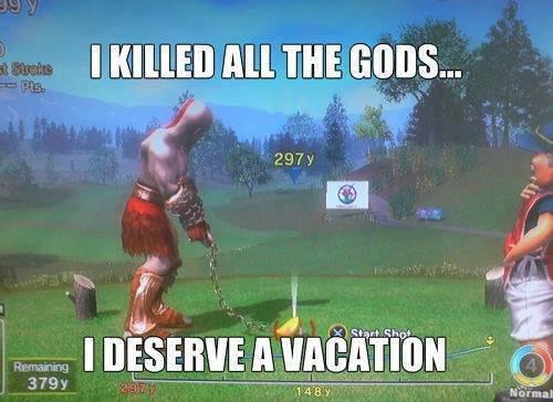 Kratos, the God of Holidays. . vat? I A uni? taim rim