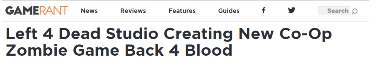 Left 4 Dead dev's go back to their roots.. https://gamerant.com/left-4-dead-3-back-4-blood/.. If it gets modding support like Left 4 Dead 2 with better and more updated tools, I'm down for another zombie game.