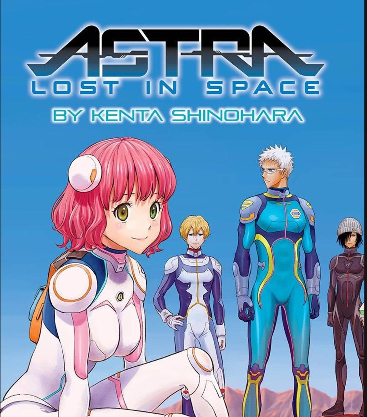 Legend's Manga Picks #4. Astra Lost in Space A bunch of kids go to space camp and end up far away from home due to an accident, and must go from alien planet to