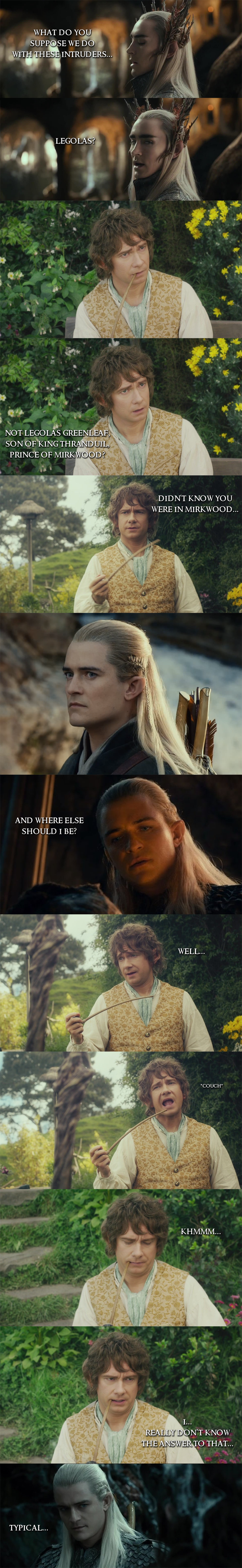 Legolas vs. Bilbo. .. There is only one place for Legolas.