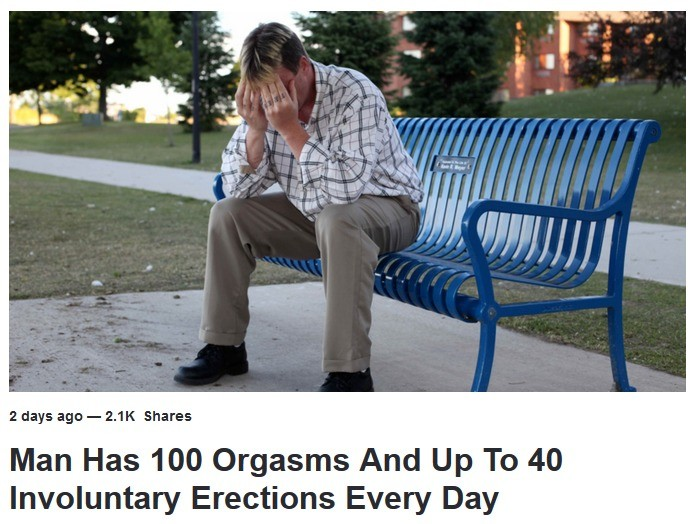 man cursed by slaanesh. . Man Has 100 Orgasms And Jill, To 40 Involuntary Erection Every Day