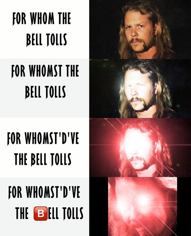 memetallica. . If) WHOM THE Ill] MES tli] WHOM If', Bill If) WHOZAT' D' THE Bell THE Ell TENTS