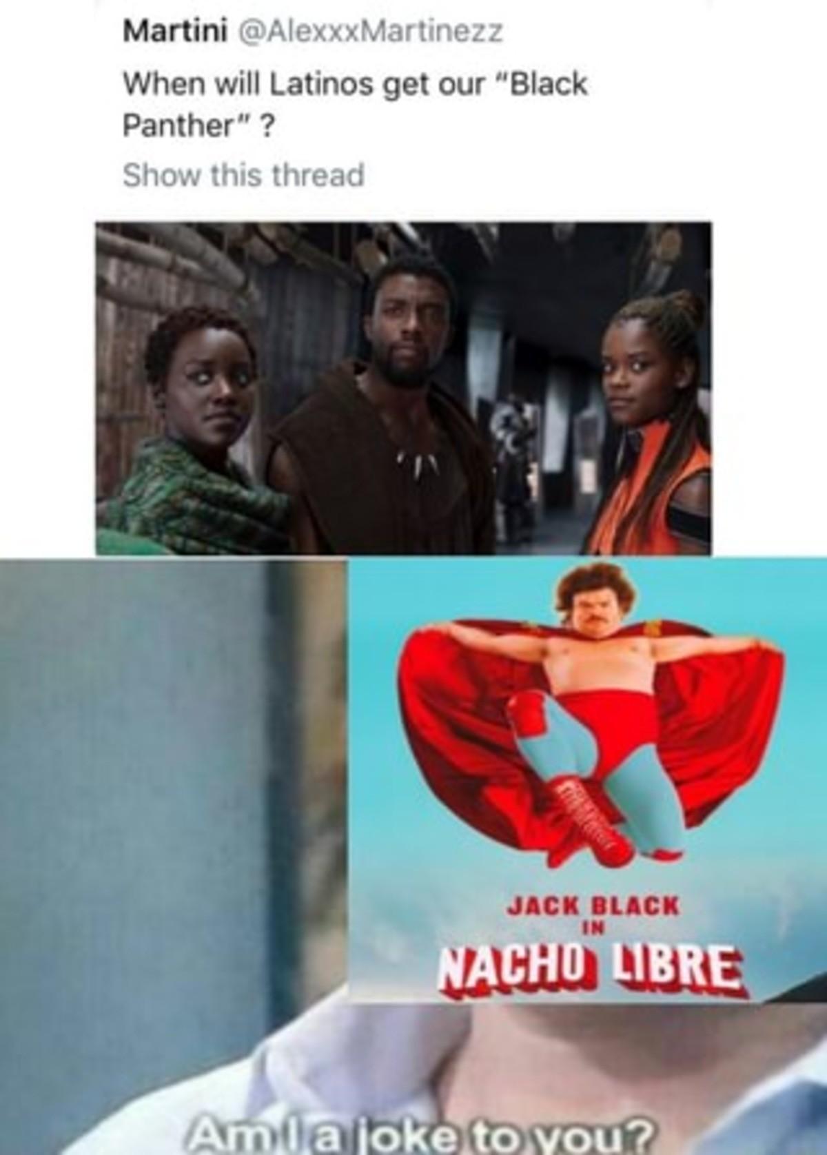 NACHOOOOOOOOOOOOO. .. There have been Latin super hero movies since black and white days