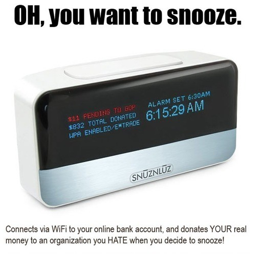 """Never snooze again"". .. I really like this one. If you put it on snooze it just kills you."