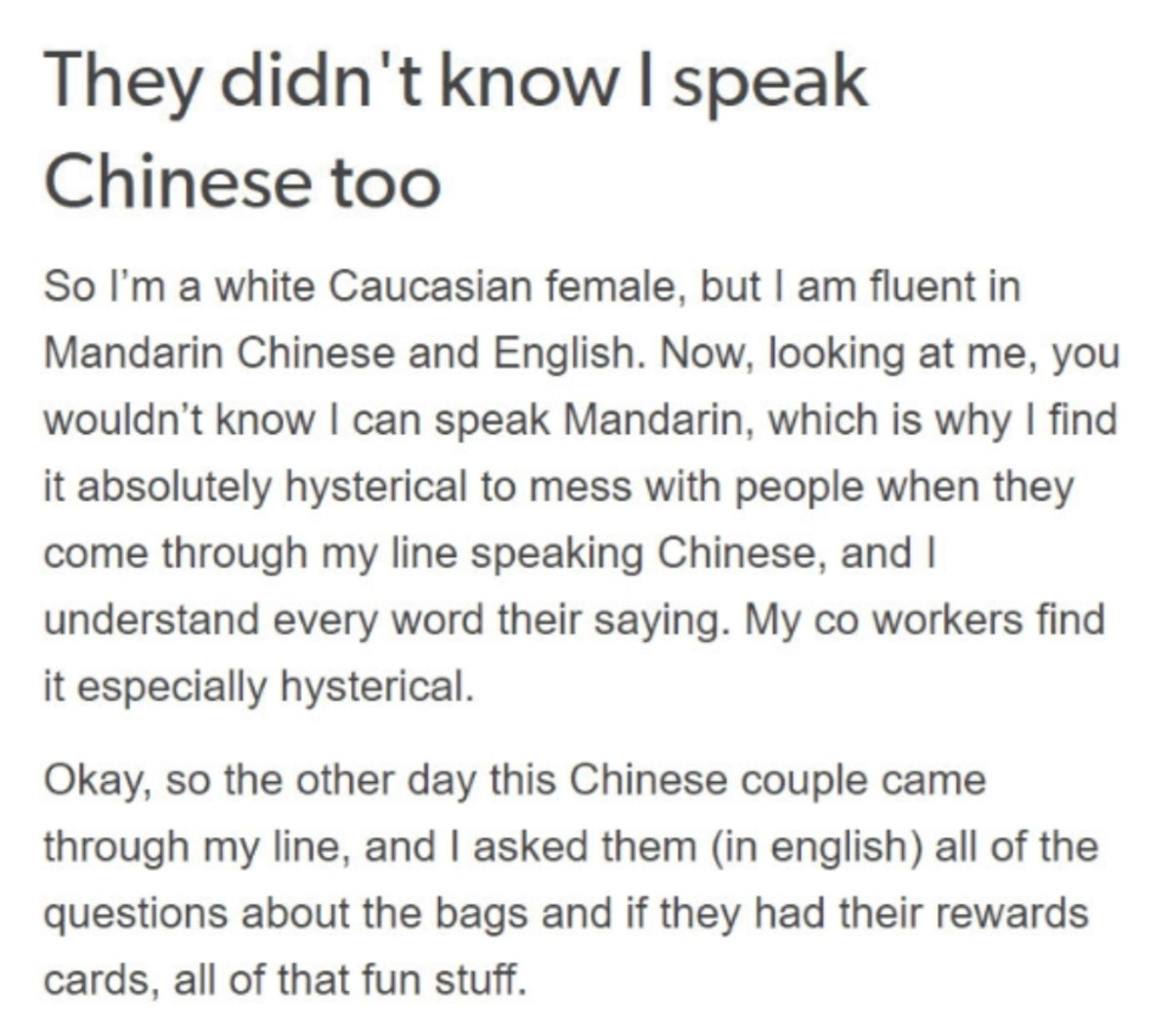 Ni Hao. .. After they walked out the door the manager and co worker and her.. Laughed? So did she tell then what happen or.. do they all speak mandarin? weird.