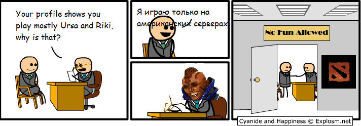 """no fun allowed. tags. l/ mm prams. shaws P""""' play Ursa and Riki, why is that? Cyanide and Happiness ©. translation for those who want it """"i only play on american servers"""""""