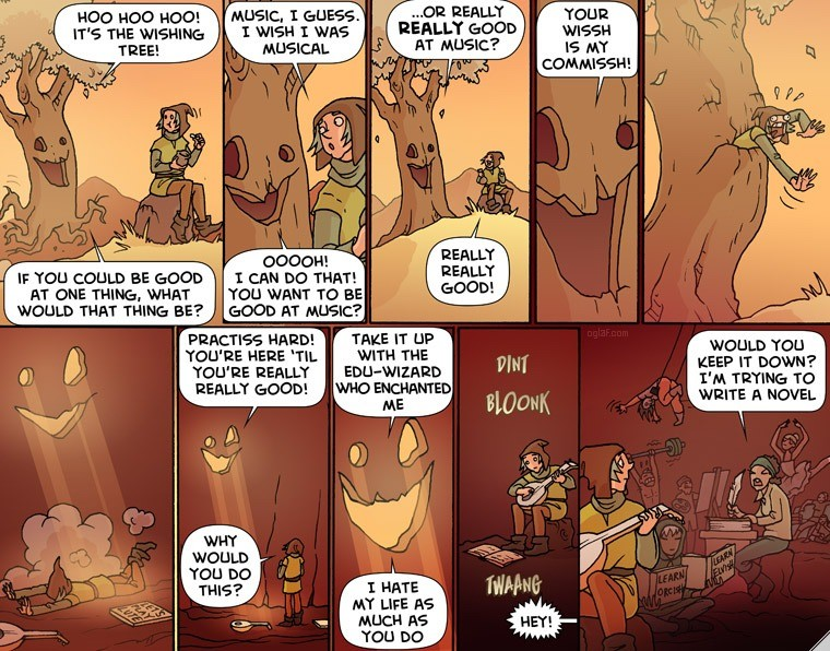 Oglaf. .. That'd be an interesting take on a series... You get out once you become really good at something, but you'll lose the friends you made along the way once you d