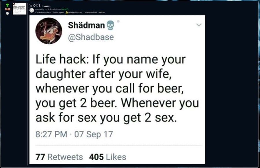 Oh, Shadman never changes.... . Shiichan ) Shadbase Life hack: If you name your daughter after your wife, whenever you call for beer, you get 2 beer. Whenever y