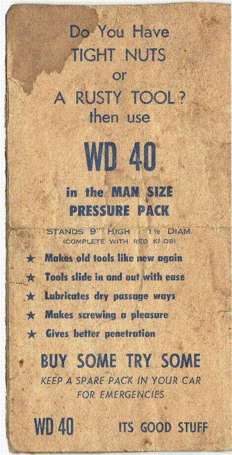 Old Timey Innuendo. Nothing was dirty in the 50's and 60's apparently... I have a feeling WD 40 was misused for the first few years after it was released.