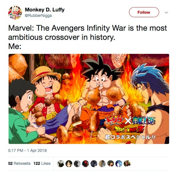 overwrought smelly Gaur. . Monkey D. Luffy Marvel: The Avengers Infinity War is the most ambitious crossover in history. llb. Ah yes remember when they made a crossover with 3 shows but nobody gave a flying about the third one?