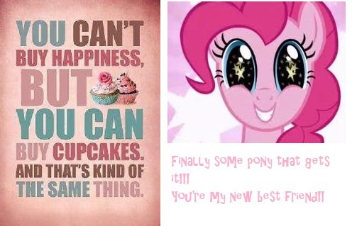 Pinkie's new best friend.. Ponies and content with cupcakes. Why not Pinkie Pie.. Hm TE KIND If - Til! SAME WINE. ... So many friends!