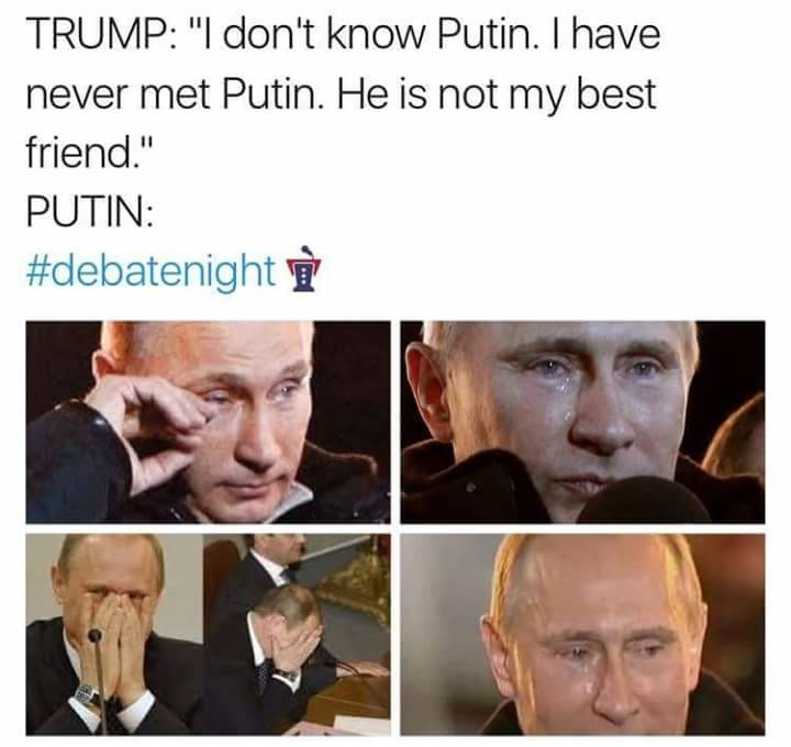 Putin just wants to be our ally. . TRUMP: ill don' t know Putin. I 'allt? , b' l, never (''i' itifoi Putin. He is not my best fiends PUTIN: resell. I am all for world peace and working together but lets not go overboard here and jump to this conclusion so easily. These next four years will show us more I su
