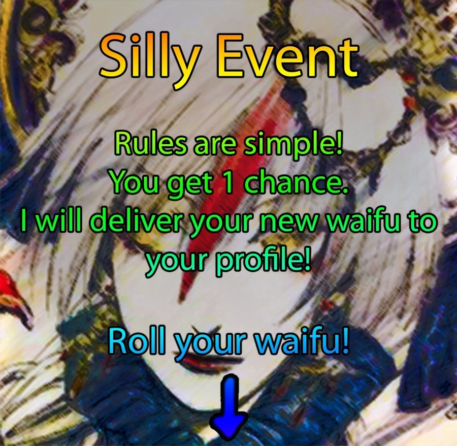 """Roll Your Waifu!. roll picture """"Cute Anime Girl"""". i'' Riight odl, Lrig iii-' iritis! ff. I don't plan on rolling, i'm just gonna sit here and wach the carnage"""