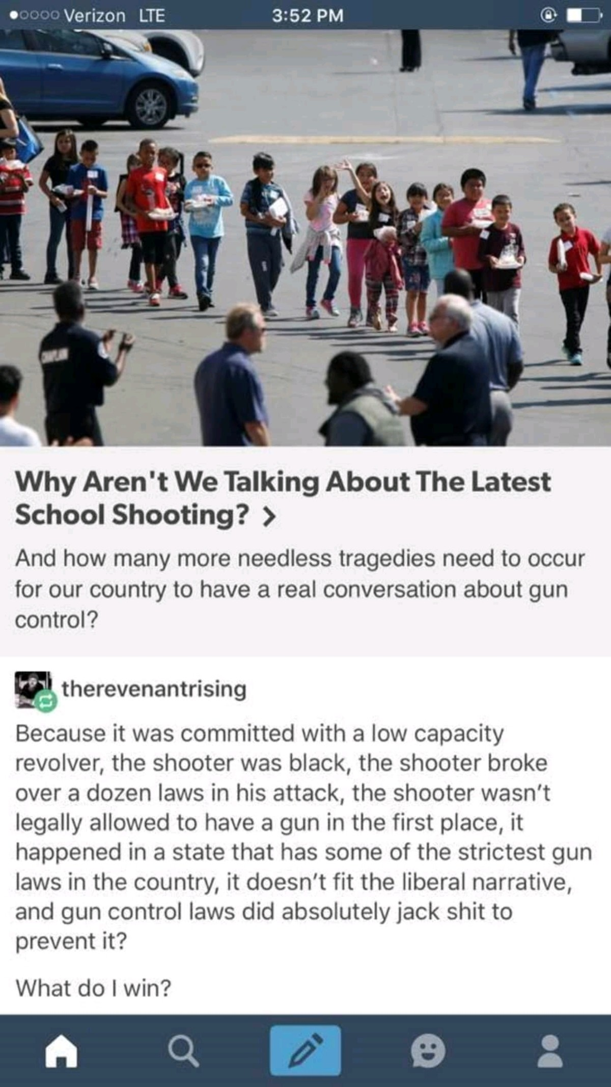 School shooting. Anyone got the source for this? I'm busy doing schoolwork so I'm a bit busy. If you find it mention me 'boneatella' and I'll sticky you.. https://www.huffpost.com/entry/why-arent-we-talking-about-the-latest-mass-shooting_b_58eef70be4b0156697224c71 Took me five seconds by google searching the godda