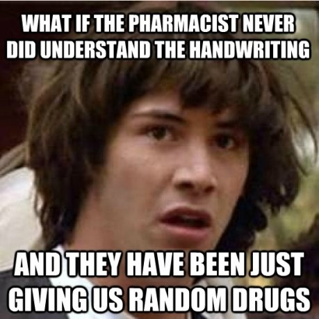 Scumbag Pharmacist. . WHAT If m mm MI UNDERSTAND THE MINE BEEN HIST GIVING us I. tmm, ii' viii'' ains