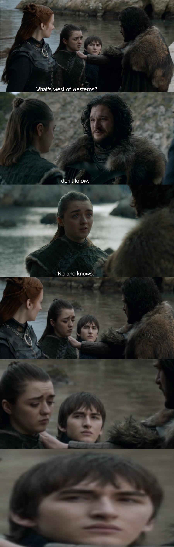 small vulgar quiet Ibex. .. Bran just forgot he was the 3 eyed Raven
