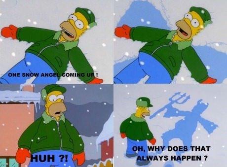 Snow Angel. Source: Simpsons.. I AM EVIL HOMER, I AM EVIL HOMER