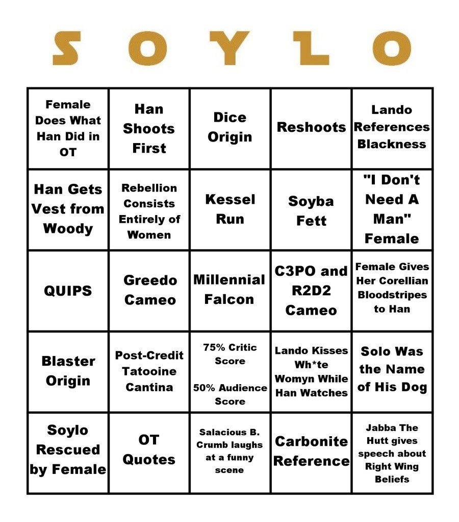 SOLO BINGO. Get your cards ready boys!. STYLO Female Does What Han Did in Lando Rkshorts References Blackness Han Gets Rebellion Vest from Consists Entirely of