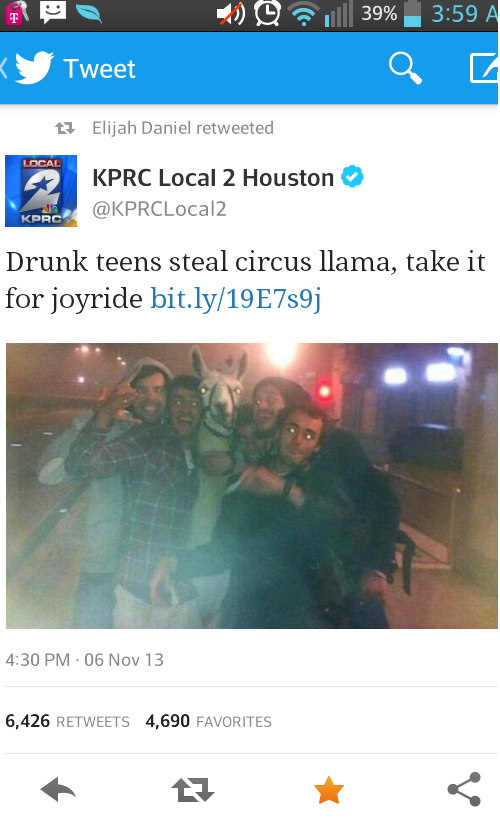 Sounds like a good ht. . Drunk teens steal circus llama, take it 6, 426 RETWEETS 1690 FAVORITES