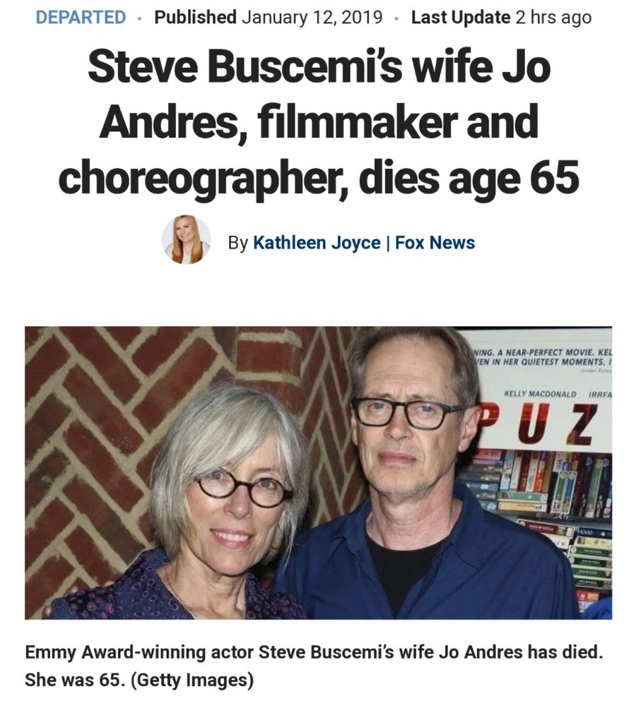 Steve Bruscemi's wife, Jo Anders dead at 65. .. Oh no. Poor Steve.