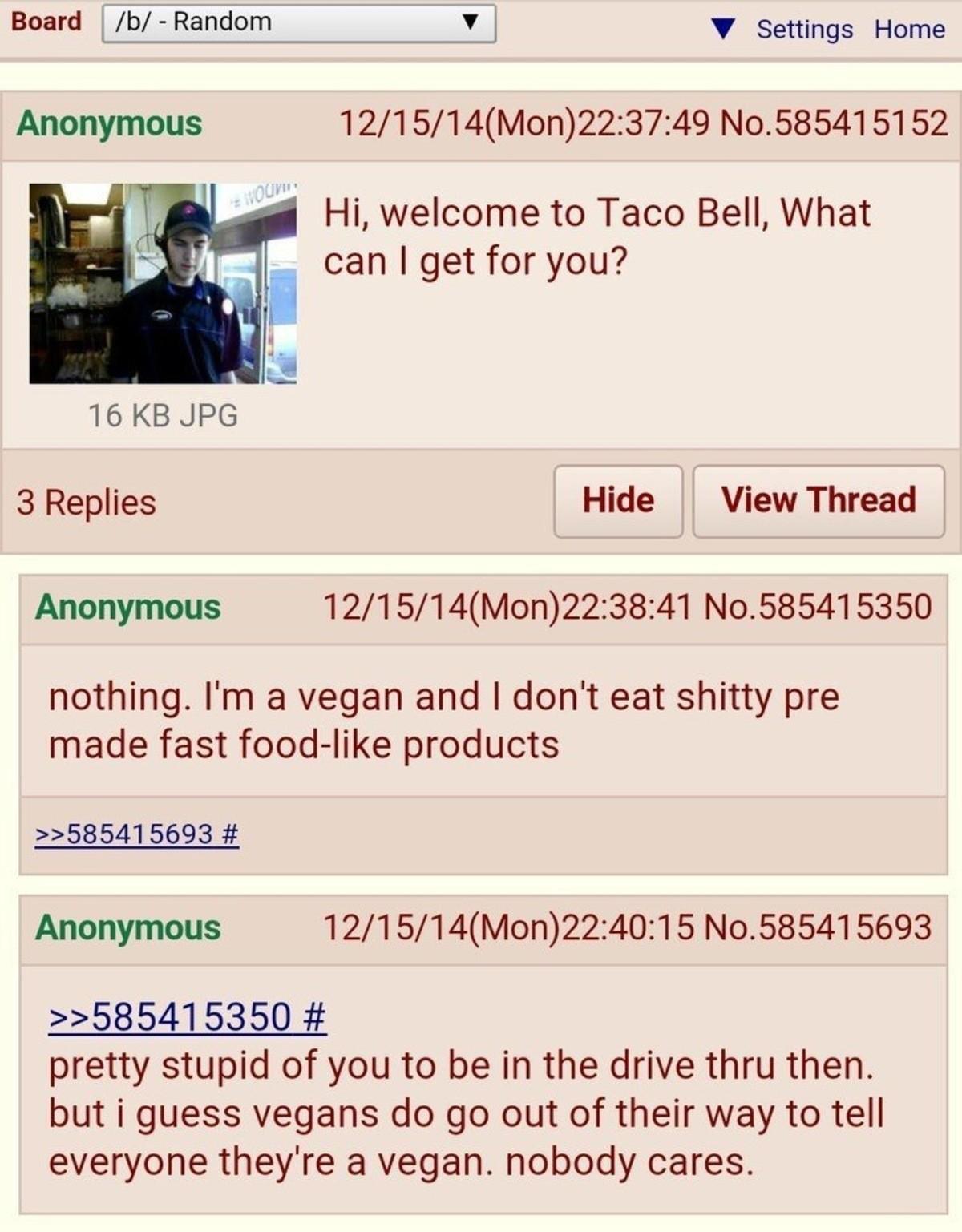 strange wary Chinchilla. .. Taco bell is certified vegan...