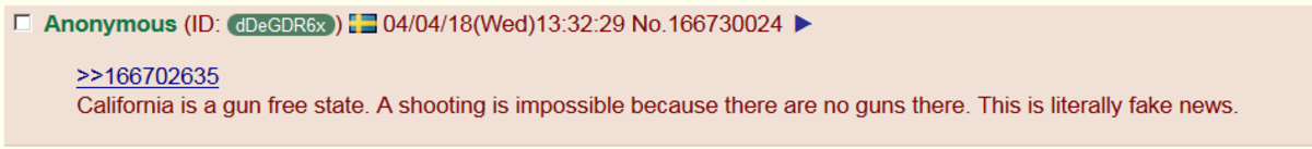 Swedish anon pokes hole in Youtube shooting narrative. . 166702635 California is tit gun free state. A shooting is Impossible because there are we guns there. T