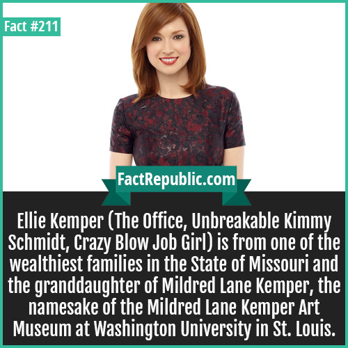 These facts will blow your mind.... . p or cnm Ellie Kemper (The office, Unbreakable Kimmy Schmidt, may Blow Job Girl) is from one of the wealthiest families in