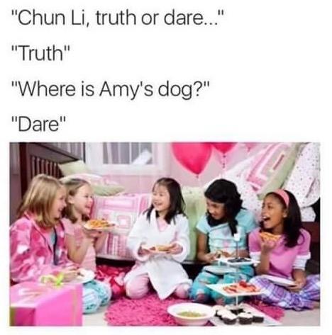 "....Truth.. . Chun Li, truth or dare..."" Truth"" Where is Amy' s dog?"" Dare"". D-Air, you say?"