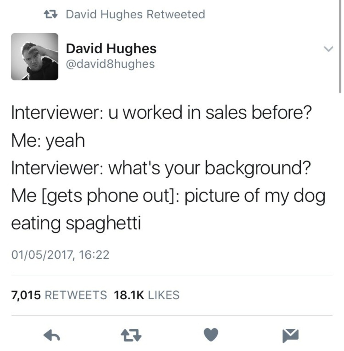 Tuldubure Xernod Couduig. . 15 David Hughes Retweeted Interviewer: u in sales before? Interviewer: what' s l/ ) Drud? eating spaghetti 7, 015 RETWEETS LIKES fai