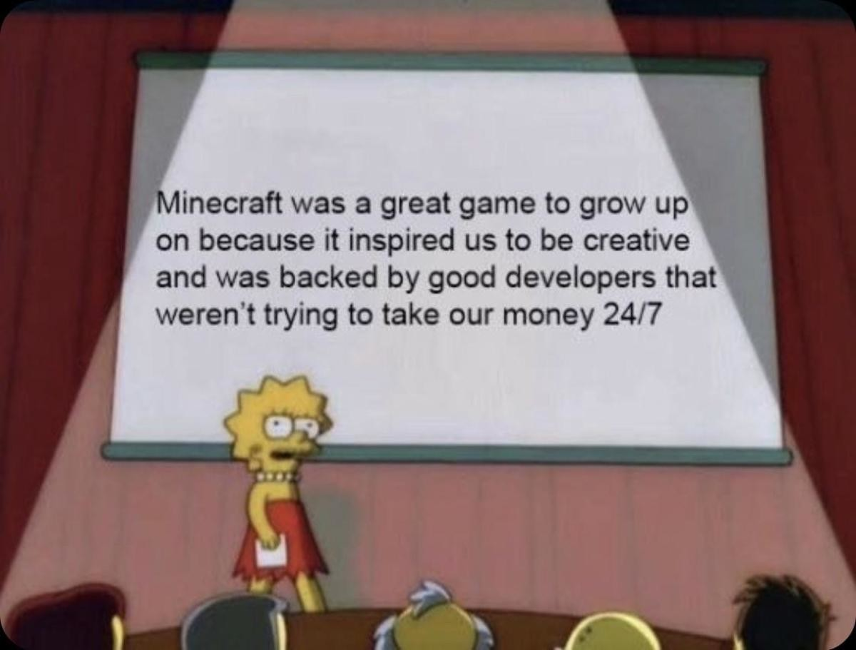 Ty Minecraft. .. Even though reading things like this makes me feel like a crotchety old man for growing up on older games, I have to agree. Minecraft was a great thing to have