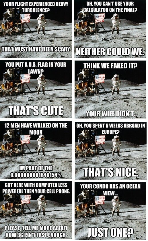 """Unimpressed Astronaut. Haven't seen this meme around here before. If its a repost, and everyone gets upset, I will remove.. girll' """" HEW Mt Ight ? at T' Lawn; 1"""
