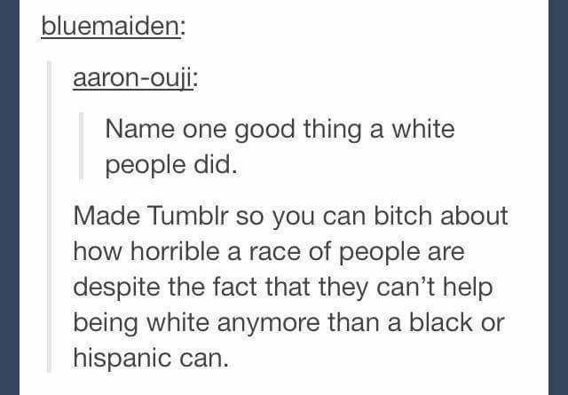 What have the romans done for us?. Source: imgur. bluemaster: blame one good thing a white people did. Made so you can bitch about how horrible a race of people