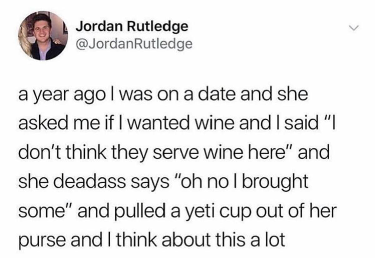 Wife her. .. She sounds like fun and also like a person who is well prepared.