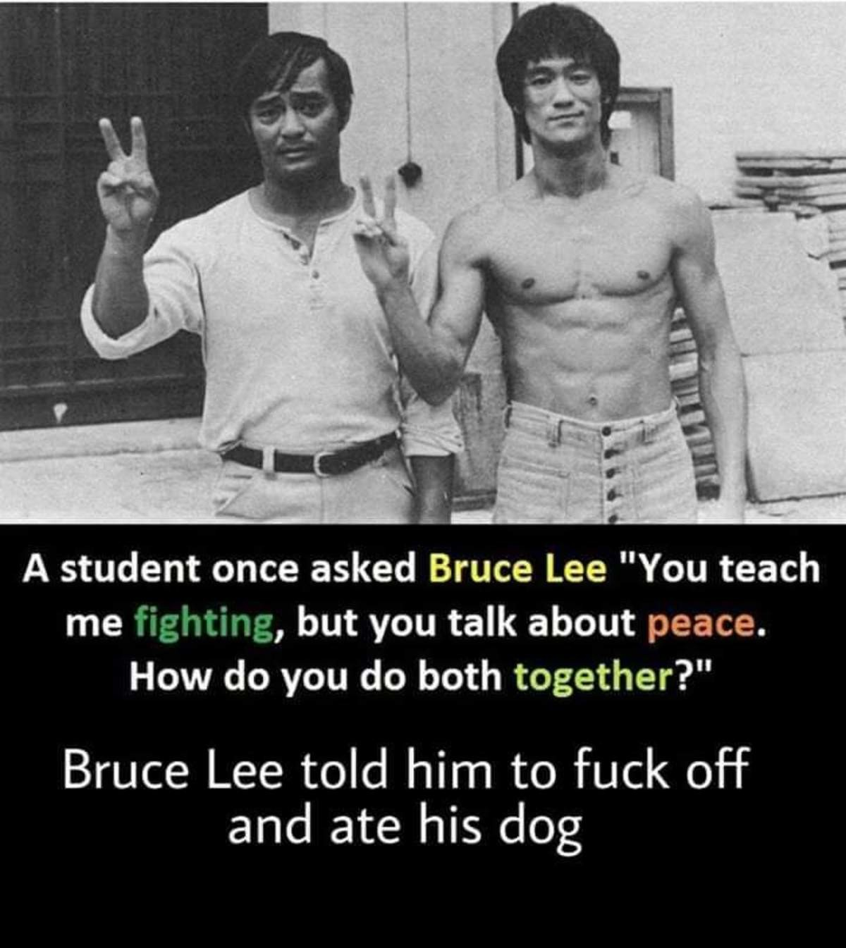 Wisdom of Bruce Lee. .. The strongest ultimately make the rules. That much is undeniable. Put that strength in the hands of the peaceful, and no one shall be strong enough to disturb t