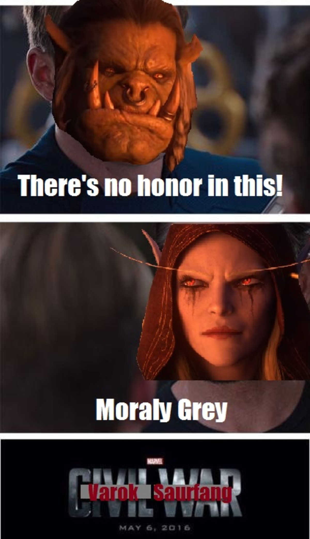 World of Warcraft Civil War. .. Morally grey my ass. I have always, and will always be a proud member of the Horde. I aleady liked the Horde way more back in Warcraft 2. But what Sylvanas did