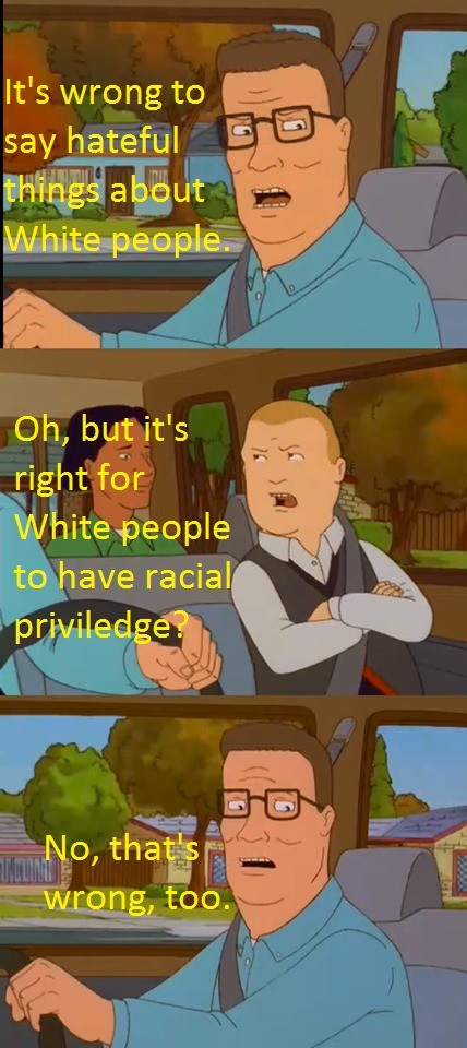 "Wrong bobby. .. There is NO such thing as ""white privilege"" and hasn't been for decades ever since segregation was officially ended. The only privilege is financial p"