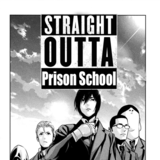Straight Outta Prison School